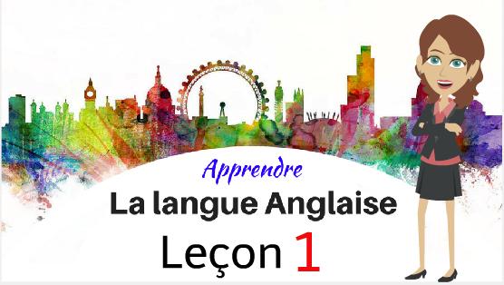 Regardez votre façon d'apprendre l'anglais-Partie 1!