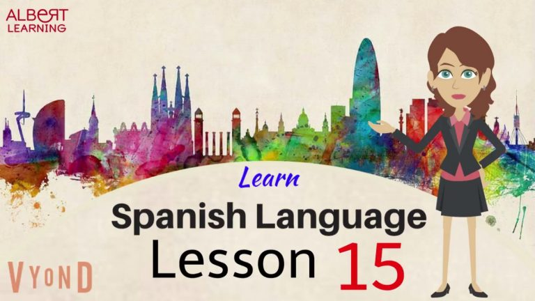 Watch Your Way To Learning Spanish- Part 15!